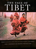 The Face of Tibet- The Book : Author William Chapman's wondrous book on Tibetan life, landscape, and culture